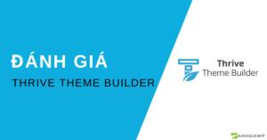 Đánh giá Thrive Theme Builder